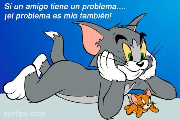 . Si un amigo tiene un problema…. ¡el problema es mío también