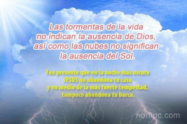 Las Tormentas Y Problemas En La Vida No Indican Ausencia De Dios