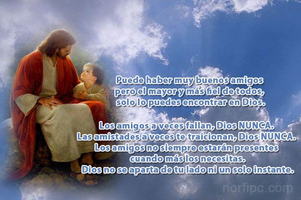 Dios es el mejor de los amigos