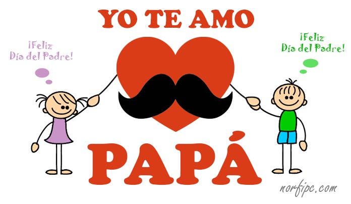 Día del Padre - Father's Day 2016