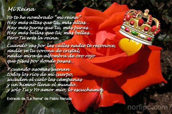Mi Reina, poema de Pablo Neruda