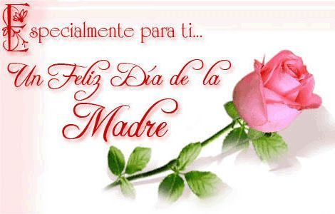 Día de la Madre - Mother's Day 2015 Feliz Dia De La Madre