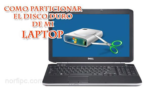 Como particionar el disco de mi Laptop con Windows preinstalado