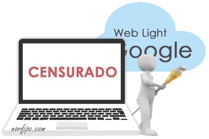 Como usar Google Web Light para burlar la censura y prohibiciones en internet